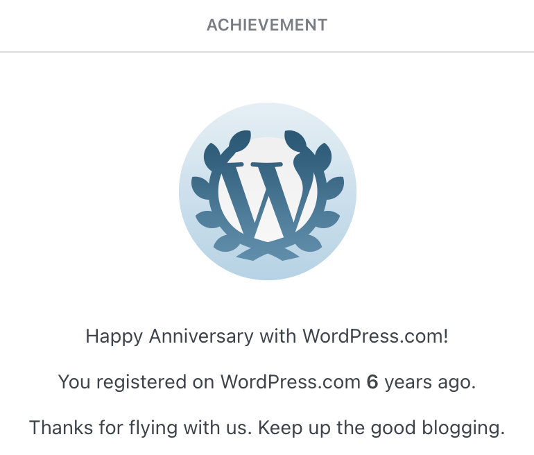 WordPress.com achievement badge for reaching 6 years from account registration